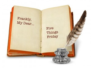 Orange book with feather quill. Five Things Friday at Frankly, My Dear...