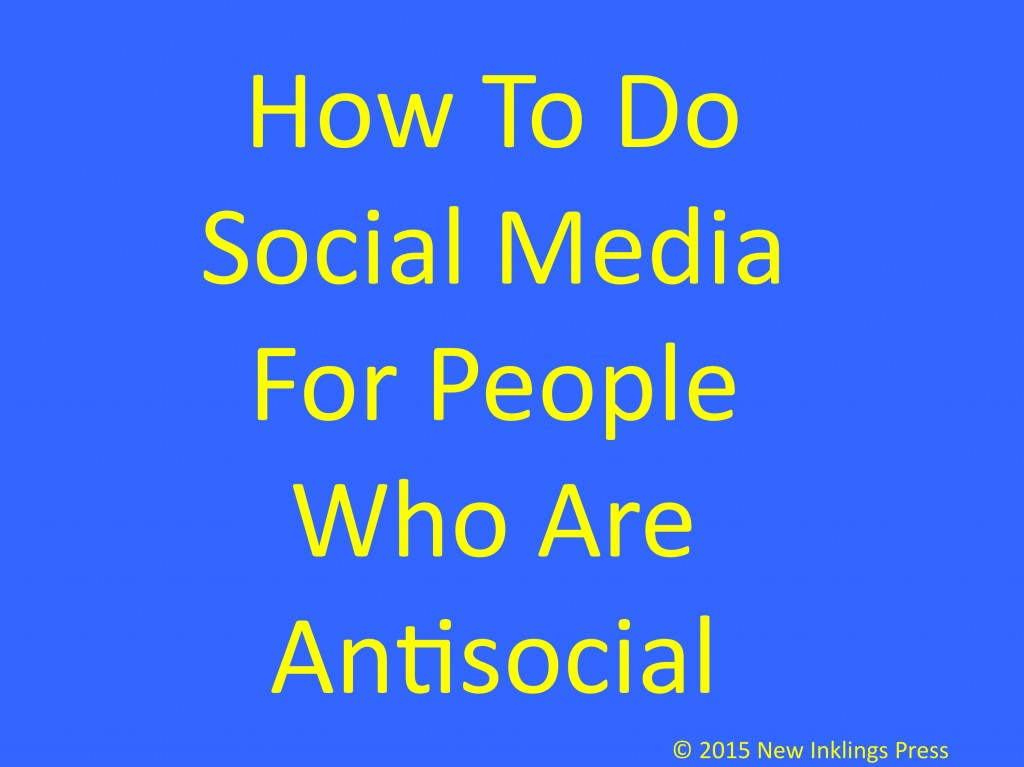 How To Do Social Media For People Who Are Antisocial